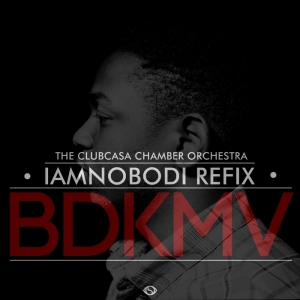 Jam on it:  BDKMV Refix feat. The Clubcasa Chamber Orchestra