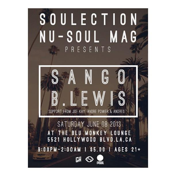 Soulection x Nu-Soul Mag present Sango + B.Lewis