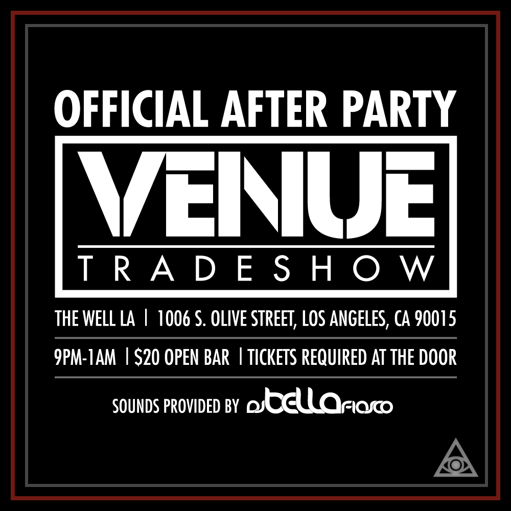 Venue Trade Show After Party @ The Well