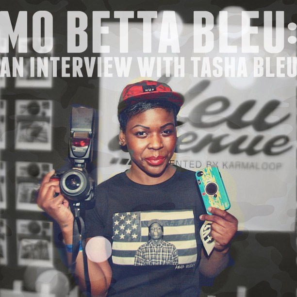 Mo Betta Bleu: An Interview With Tasha Bleu