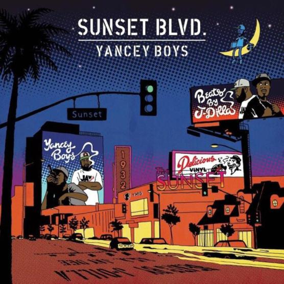 Yancey Boys- Sunset Blvd