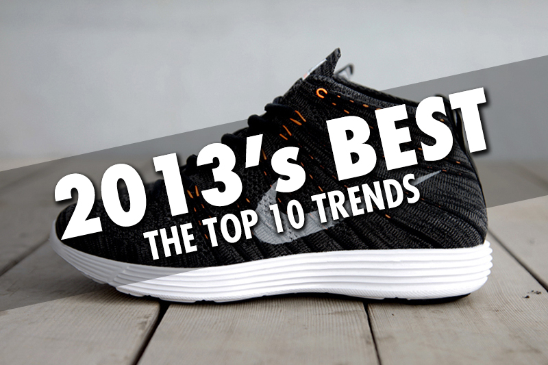 2013's Best: The Fashion Trends