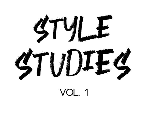 Style Studies Vol. 1