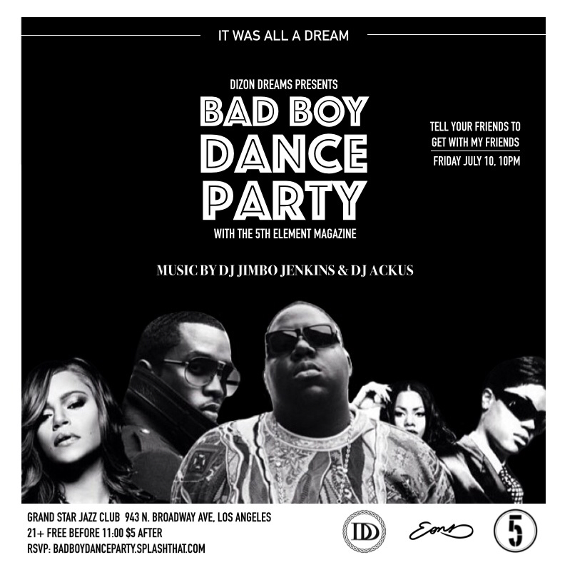 Dizon Dreams x The 5th Element Magazine Presents: Bad Boy Dance Party
