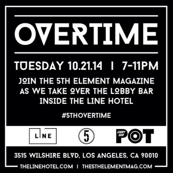 OVERTIME at The Line Hotel