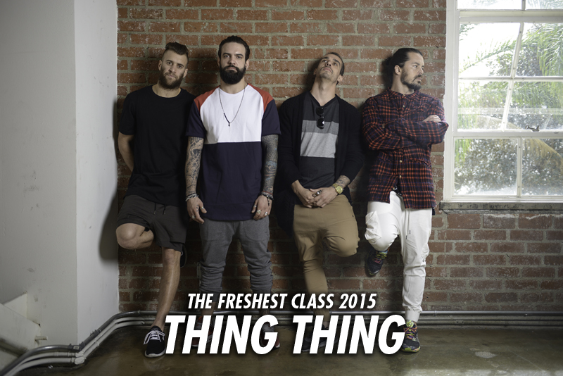 The Freshest Class 2015: Thing Thing