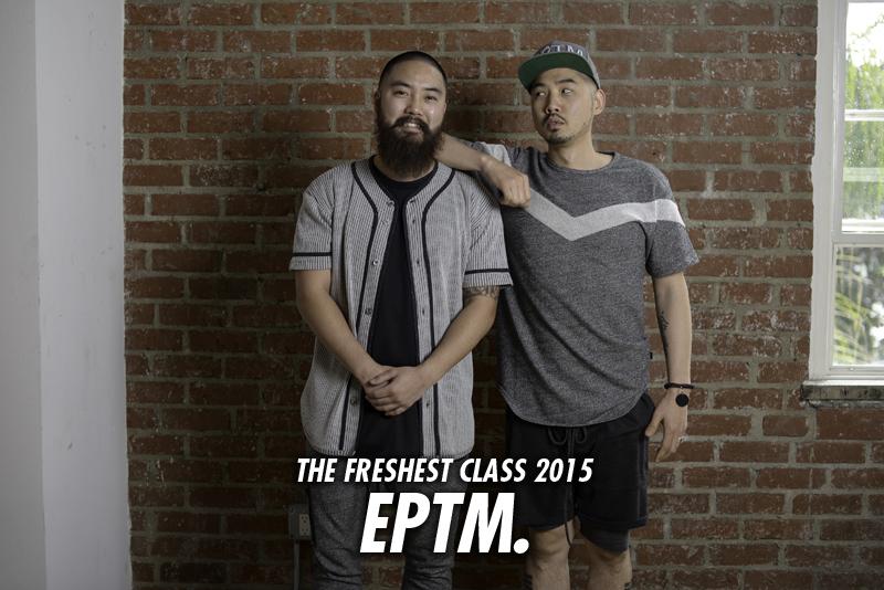 The Freshest Class 2015: EPTM.