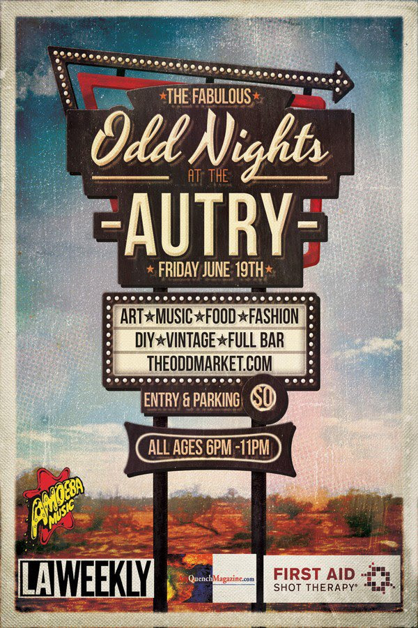 Odd Nights at The Autry, 6/19/15