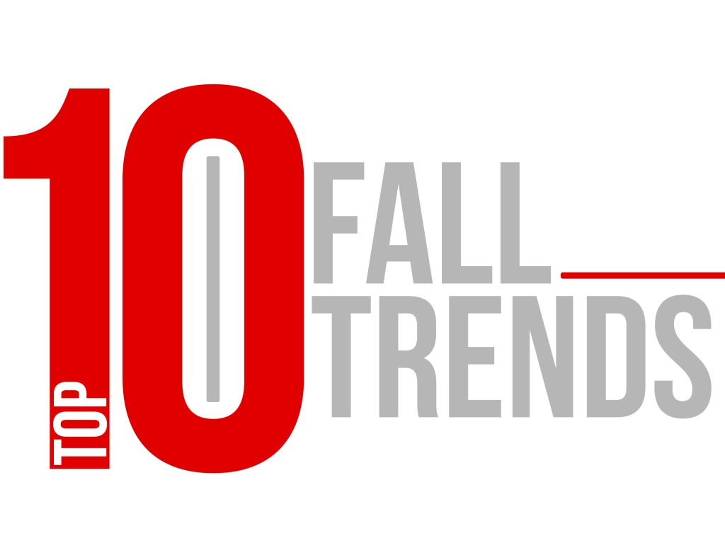 Top Ten Fall Trends