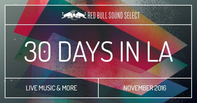 Red Bull 30 Days in LA 2016
