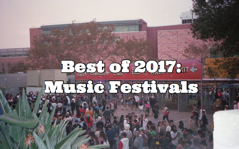 2e30df5afc48 Best of 2017  Music Festivals – THE 5TH ELEMENT MAGAZINE